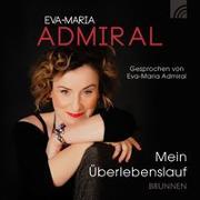 Cover-Bild zu Mein Überlebenslauf von Admiral, Eva-Maria