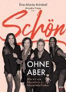 Cover-Bild zu Schön ohne Aber von Admiral, Eva-Maria (Hrsg.)