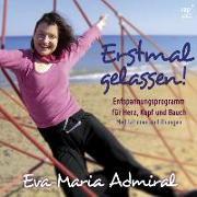 Cover-Bild zu Erstmal gelassen von Admiral, Eva-Maria