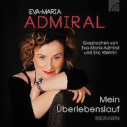Cover-Bild zu Mein Überlebenslauf (Audio Download) von Admiral, Eva-Maria