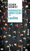 Cover-Bild zu Gebrauchsanweisung fürs Laufen (eBook) von Schmidt, Jochen