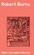 Cover-Bild zu Robert Burns (eBook) von Shairp, John Campbell
