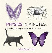 Cover-Bild zu Physics in Minutes von Sparrow, Giles