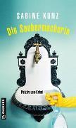 Cover-Bild zu Die Saubermacherin von Kunz, Sabine