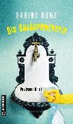 Cover-Bild zu Die Saubermacherin (eBook) von Kunz, Sabine