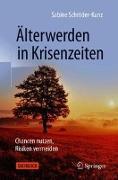 Cover-Bild zu Älterwerden in Krisenzeiten von Schröder-Kunz, Sabine