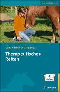 Cover-Bild zu Therapeutisches Reiten von Gäng, Marianne (Hrsg.)