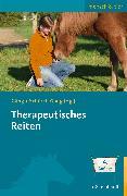 Cover-Bild zu Therapeutisches Reiten (eBook) von Gäng, Marianne (Hrsg.)