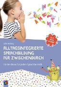 Cover-Bild zu Gute Kita-Praxis: Alltagsintegrierte Sprachbildung für zwischendurch von Hubrig, Silke