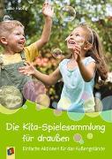 Cover-Bild zu Die Kita-Spielesammlung für draussen von Hubrig, Silke
