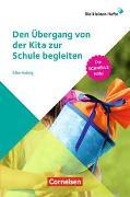 Cover-Bild zu Die kleinen Hefte / Den Übergang von der Kita zur Schule begleiten von Hubrig, Silke