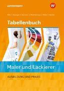 Cover-Bild zu Tabellenbuch Maler/-innen und Lackierer/-innen / Tabellenbuch Maler und Lackierer von Miehe, Harald