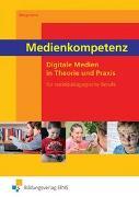Cover-Bild zu Medien für sozialpädagogische Berufe / Medienkompetenz von Bergmann, Rainer