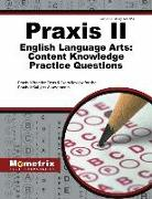 Cover-Bild zu Praxis II English Language Arts: Content Knowledge Practice Questions: Praxis II Practice Tests & Exam Review for the Praxis II: Subject Assessments von Praxis, II Exam Secrets Test Prep (Hrsg.)