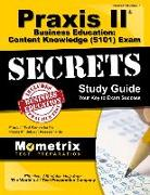 Cover-Bild zu Praxis II Business Education: Content Knowledge (5101) Exam Secrets Study Guide: Praxis II Test Review for the Praxis II: Subject Assessments von Praxis II Exam Secrets Test Prep (Hrsg.)