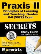 Cover-Bild zu Praxis II Principles of Learning and Teaching: Grades K-6 (5622) Exam Secrets Study Guide: Praxis II Test Review for the Praxis II: Principles of Lear von Praxis II Exam Secrets Test Prep (Hrsg.)