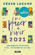 Cover-Bild zu Libro agenda por el placer de vivir 2021: Llena tus días de abundancia y felicidad / For the Pleasure of Living 2021 Agenda: Fill Your Days Abundance and