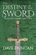 Cover-Bild zu The Destiny of the Sword (eBook) von Duncan, Dave