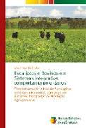 Cover-Bild zu Eucaliptos e Bovinos em Sistemas Integrados: comportamento e danos