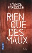 Cover-Bild zu Rien que des maux von Farigoule, Fabrice