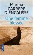 Cover-Bild zu Une femme blessée von Carrère d'Encausse, Marina