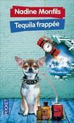 Cover-Bild zu Tequila frappée von Monfils, Nadine