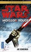 Cover-Bild zu Légendes Star Wars - Moisson rouge von Schreiber, Joe