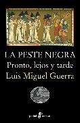 Cover-Bild zu La peste negra (eBook) von Guerra, Luis Miguel