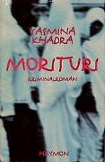 Cover-Bild zu Morituri von Khadra, Yasmina