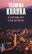 Cover-Bild zu L'outrage fait à Sarah Ikker von Khadra, Yasmina