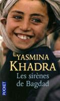 Cover-Bild zu Les sirènes de Bagdad von Khadra, Yasmina