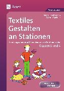 Cover-Bild zu Textiles Gestalten an Stationen 3/4 von Haschtmann, Alena