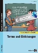 Cover-Bild zu Terme und Gleichungen (eBook) von Spellner, Cathrin
