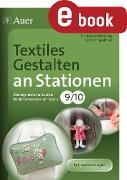 Cover-Bild zu Textiles Gestalten an Stationen 9-10 (eBook) von Henning, Christian