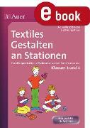 Cover-Bild zu Textiles Gestalten an Stationen (eBook) von Haschtmann, Alena