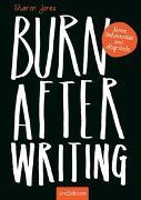 Cover-Bild zu Burn After Writing. Meine Geheimnisse und Abgründe