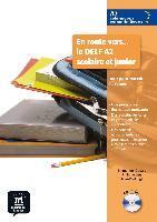 Cover-Bild zu En route vers... le DELF A2 scolaire et junior. Buch mit Audio-CD