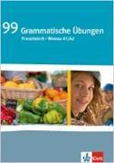 Cover-Bild zu 99 Grammatische Übungen Französisch (A1/A2)