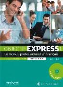 Cover-Bild zu Objectif Express 01. Livre de l'élève + DVD-ROM von Dubois, Anne-Lyse