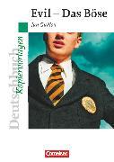 Cover-Bild zu Deutschbuch - Ideen zur Jugendliteratur, Kopiervorlagen zu Jugendromanen, Evil - Das Böse, Empfohlen für das 9./10. Schuljahr, Kopiervorlagen von Peters, Peter