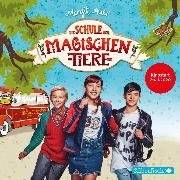Cover-Bild zu Die Schule der magischen Tiere: Die Schule der magischen Tiere: Das Hörbuch zum Film (Audio Download) von Auer, Margit