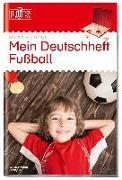 Cover-Bild zu LÜK Mein Deutschheft Fußball 2. Klasse