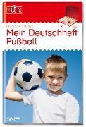 Cover-Bild zu LÜK Mein Deutschheft Fußball 3. Klasse