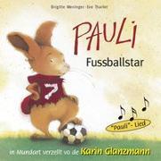 Cover-Bild zu Pauli Fussballstar von Weninger, Brititte