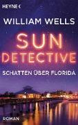 Cover-Bild zu Wells, William: Sun Detective - Schatten über Florida (eBook)