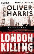 Cover-Bild zu Harris, Oliver: London Killing