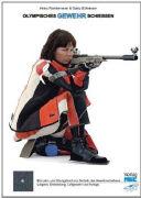 Cover-Bild zu Olympisches Gewehrschiessen von Reinkemeier, Heinz
