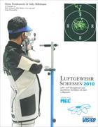Cover-Bild zu Luftgewehr-Schiessen 2010 von Reinkemeier, Heinz