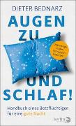 Cover-Bild zu Augen zu und schlaf! von Bednarz, Dieter