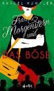 Cover-Bild zu Frau Morgenstern und das Böse von Huwyler, Marcel